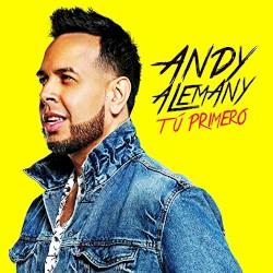 Andy Alemany - Tú Primero
