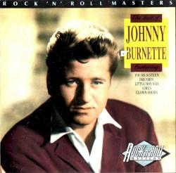 Johnny Burnette - Clown Shoes