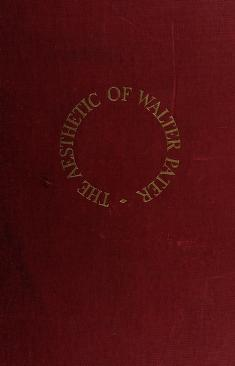 Cover of: The aesthetic of Walter Pater | Ruth C. Child