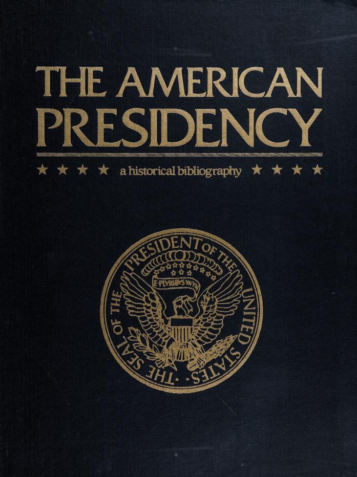 The American presidency by