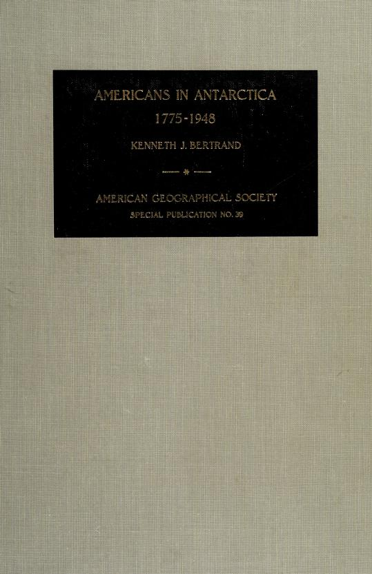 Americans in Antarctica, 1775-1948 by Kenneth John Bertrand