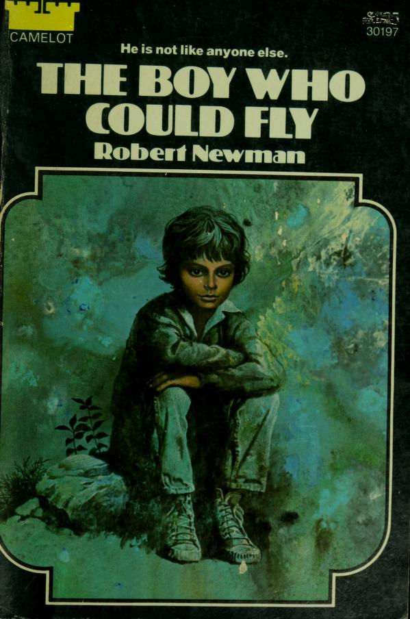 Boy Who Could Fly by Robert Newman