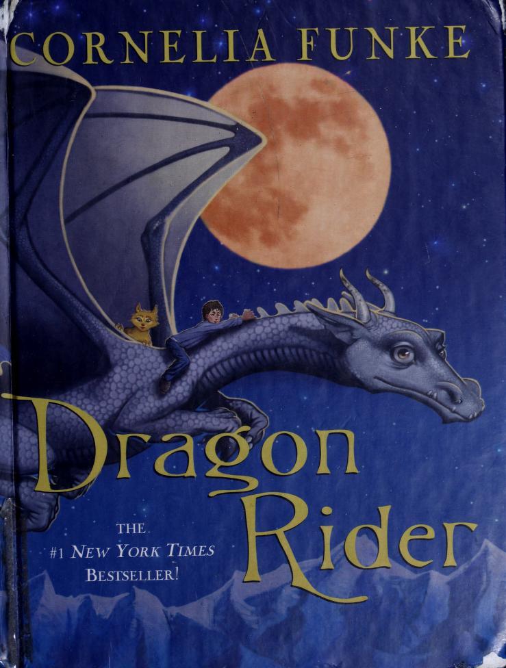 Dragon Rider by Cornelia Funke Hardcover ISBN 0439853451 by Cornelia Funke