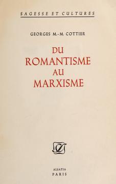 Cover of: Du romantisme au marxisme   Georges M. Martin Cottier