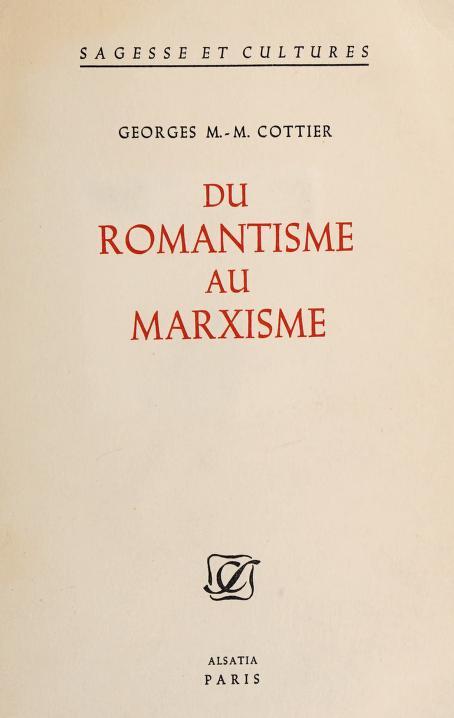 Du romantisme au marxisme by Georges M. Martin Cottier