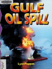 Cover of: Gulf oil spill | Lynn Peppas