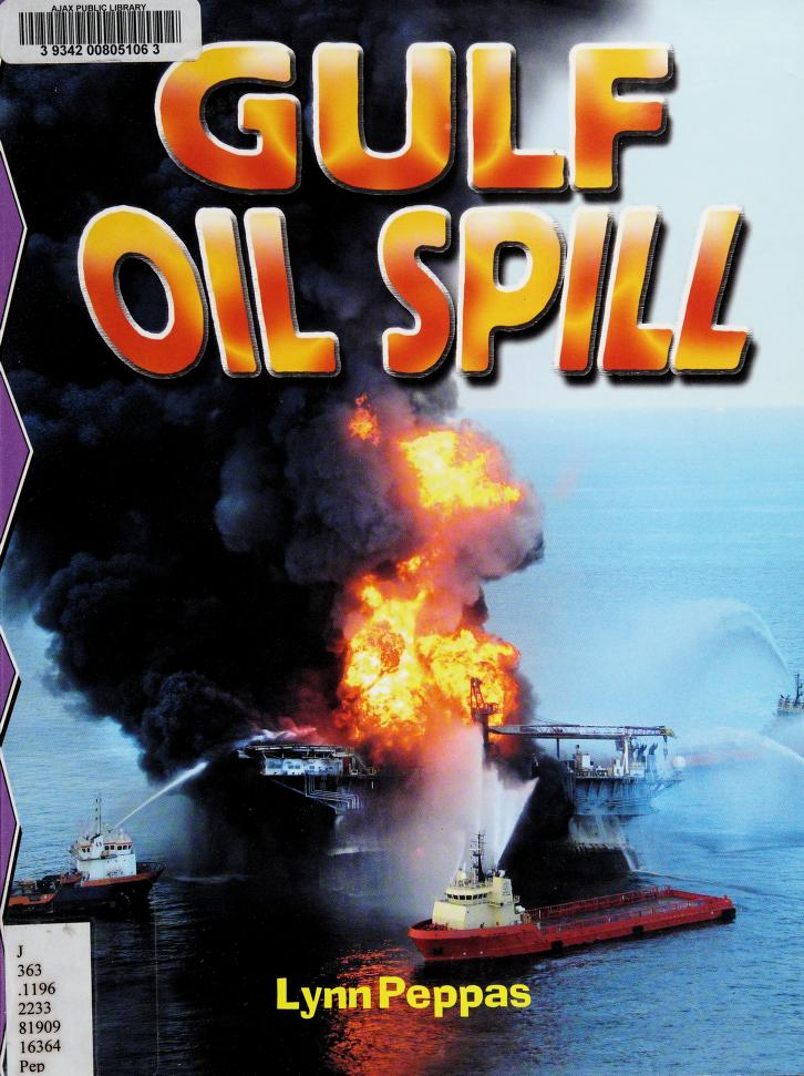 Gulf oil spill by Lynn Peppas
