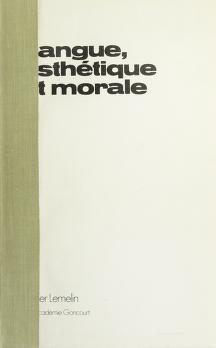 Cover of: Langue, esthétique et morale | Lemelin, Roger