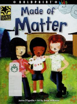 Cover of: Made of matter   Janine D'Ippolito