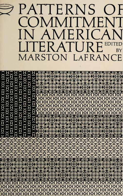 Patterns of commitment in American literature by Marston LaFrance