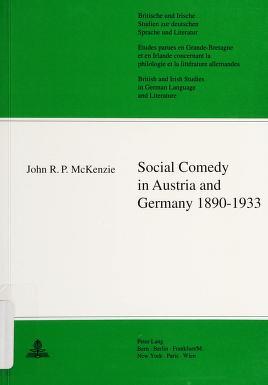 Cover of: Social Comedy in Austria and Germany 1890-1933 (British & Irish Studies in German Language & Literature)   John R. P. McKenizie