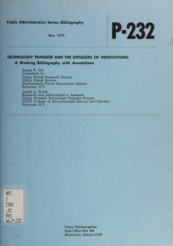Cover of: Technology transfer and the diffusion of innovations   James F. Orr
