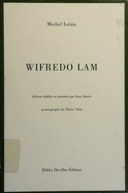 Cover of: Wifredo Lam | Leiris, Michel